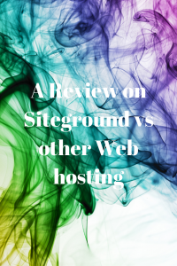 A Review on Siteground vs other Web hosting